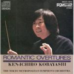 Romantic Overtures Ken-Ichiro Kobayashi The Tokyo Metropolitan Orchestra
