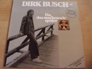 Dirk Busch - Das machen wir später