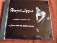 Hajo und Lygia - A Facinating Performance