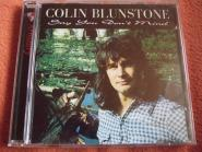 Colin Blunstone  - Say You Don'T Mind