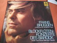 Frans Brüggen, Concentus Musicus Wien, Vivaldi*, Sammartini*, Telemann*, Naudot*, Blockflötenkonzerte Des Barock