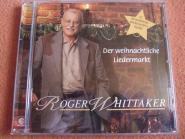 Roger Whittaker - Der weihnachtliche Liedermarkt