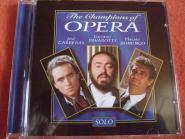 Carreras, Pavarotti, Domingo, Champions of Opera