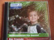 Weihnachten für Daniel - Der Fremde von Eva-Maria Langenberg
