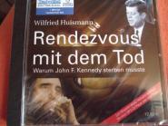 Rendevouz mit dem Tod - Wilfried Huismann