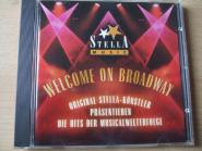 Stella Music Welcome on Broadway