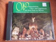 Weihnachtliche Chor- und Orgelmusik aus dem Dom zu Worms