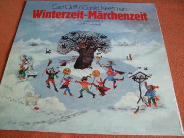 Carl Orff, Gunild Keetman  , Winterzeit-Märchenzeit (Aus Musica Poetica - Orff-Schulwerk)