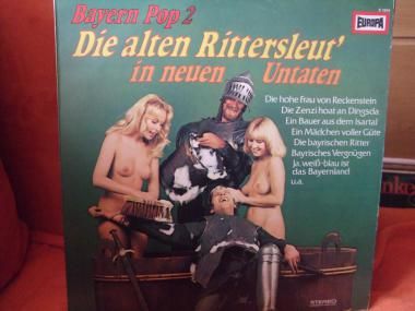 Bayern Pop 2 Die alten Rittersleut in neuen Untaten