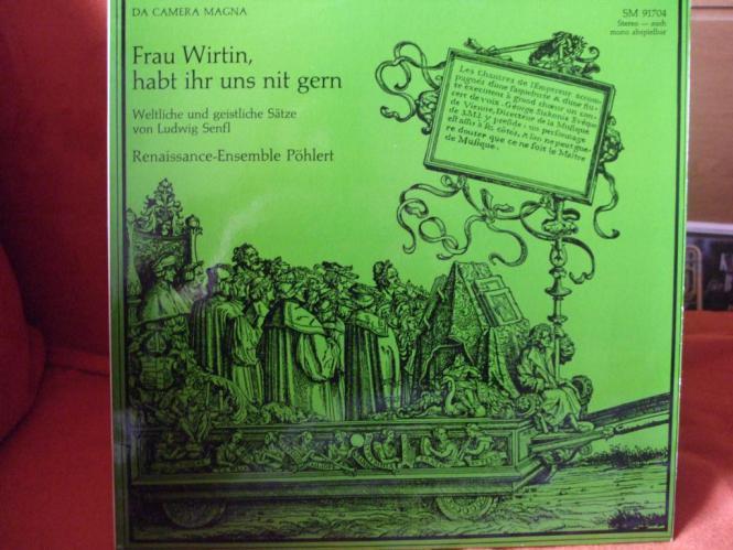 Frau Wirtin habt ihr uns nit gern - Renaissance Ensemble Pöhlert, L. Senfl